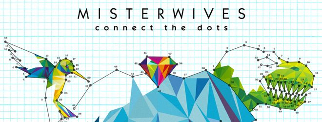 Misterwives-Connect-the-Dots-slide.jpg